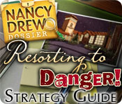 Free Nancy Drew Dossier: Resorting to Danger Strategy Guide Game