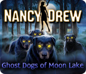 Free Nancy Drew: Ghost Dogs of Moon Lake Games Downloads