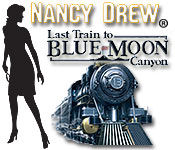 Free Nancy Drew: Last Train to Blue Moon Canyon Game