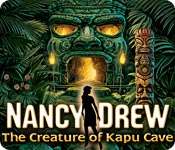 Free Nancy Drew: The Creature of Kapu Cave Games Downloads