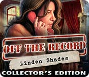 Free Off the Record: Linden Shades Collector's Edition Game