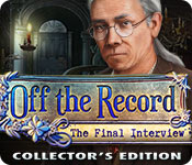Free Off the Record: The Final Interview Collector's Edition Game