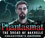 Free Phantasmat: The Dread of Oakville Collector's Edition Game
