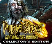 Free Puppet Show: Arrogance Effect Collector's Edition Game
