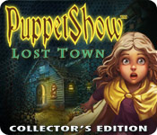 Free PuppetShow: Lost Town Collector's Edition Games Downloads