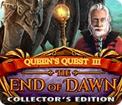 Free Queen's Quest 3: End of Dawn Collector's Edition Game