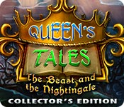 Free Queen's Tales: The Beast and the Nightingale Collector's Edition Game
