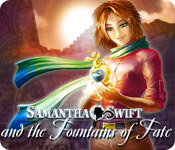 Free Samantha Swift and the Fountains of Fate Game