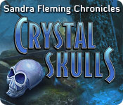 Free Sandra Fleming Chronicles: Crystal Skulls Game