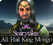 Free Scarytales: All Hail King Mongo Game