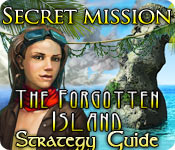 Free Secret Mission: The Forgotten Island Strategy Guide Game
