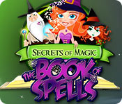 Free Secrets of Magic: The Book of Spells Game