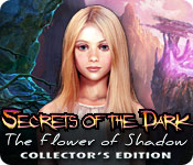 Free Secrets of the Dark: The Flower of Shadow Collector's Edition Game