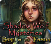 Free Shadow Wolf Mysteries: Bane of the Family Game