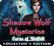 Free Shadow Wolf Mysteries: Curse of Wolfhill Collector's Edition Game