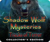 Free Shadow Wolf Mysteries: Tracks of Terror Collector's Edition Game