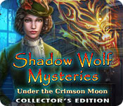 Free Shadow Wolf Mysteries: Under the Crimson Moon Collector's Edition Game