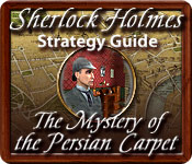 Free Sherlock Holmes: The Mystery of the Persian Carpet Strategy Guide Game