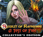 Free Spirit of Revenge: A Test of Fire Collector's Edition Game