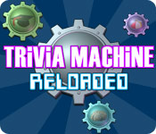 Free Trivia Machine Reloaded Game