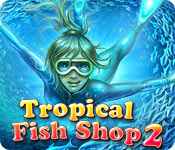 Free Tropical Fish Shop 2 Game