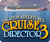 Free Vacation Adventures: Cruise Director 3 Game