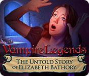 Free Vampire Legends: The Untold Story of Elizabeth Bathory Game