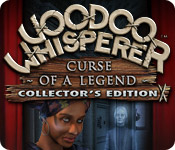 Free Voodoo Whisperer: Curse of a Legend Collector's Edition Game