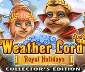 Free Weather Lord: Royal Holidays Collector's Edition Game