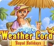 Free Weather Lord: Royal Holidays Game
