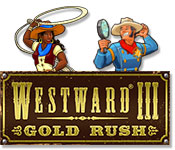 Free Westward 3: Gold Rush Game