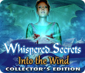 Free Whispered Secrets: Into the Wind Collector's Edition Game