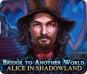 Free Bridge to Another World: Alice in Shadowland Mac Game