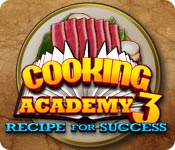 Free Cooking Academy 3: Recipe for Success Mac Game