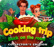 Free Cooking Trip: Back on the Road Collector's Edition Mac Game