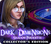 Free Dark Dimensions: Shadow Pirouette Collector's Edition Mac Game