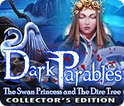 Free Dark Parables: The Swan Princess and The Dire Tree Collector's Edition Mac Game