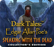 Free Dark Tales: Edgar Allan Poe's Speaking with the Dead Collector's Edition Mac Game