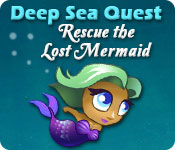 Free Deep Sea Quest: Rescue the Lost Mermaid Mac Game