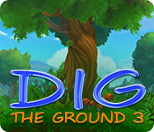 Free Dig The Ground 3 Mac Game