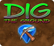 Free Dig The Ground Mac Game