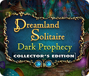 Free Dreamland Solitaire: Dark Prophecy Collector's Edition Mac Game