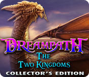 Free Dreampath: The Two Kingdoms Collector's Edition Mac Game