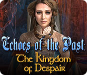 Free Echoes of the Past: The Kingdom of Despair Mac Game