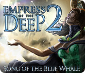 Free Empress of the Deep 2: Song of the Blue Whale Mac Game
