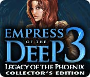 Free Empress of the Deep 3: Legacy of the Phoenix Collector's Edition Mac Game