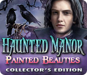 Free Haunted Manor: Painted Beauties Collector's Edition Mac Game