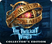 Free Mystery Tales: The Twilight World Collector's Edition Mac Game