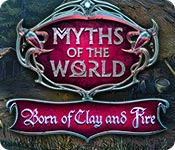 Free Myths of the World: Born of Clay and Fire Mac Game