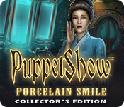 Free PuppetShow: Porcelain Smile Collector's Edition Mac Game